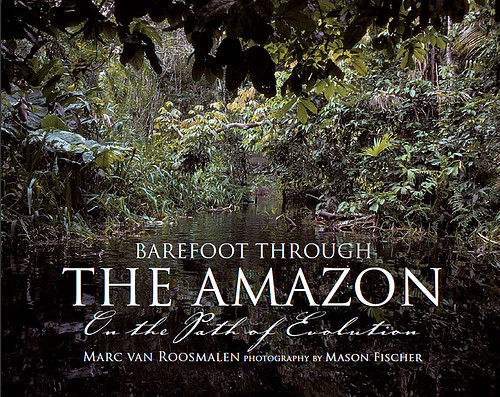 barefoot through the Amazon- Marc Roosmalen