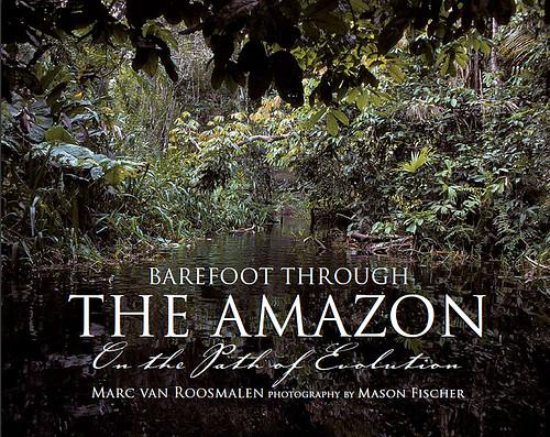 barefoot through the Amazon- Marc Roosmalen